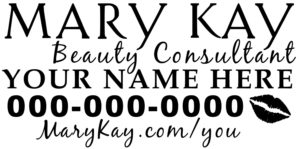 "Mary Kay - Beauty Consultant - Car Decal -  12"" - YOUR NAME - GodGiveMeTruth"